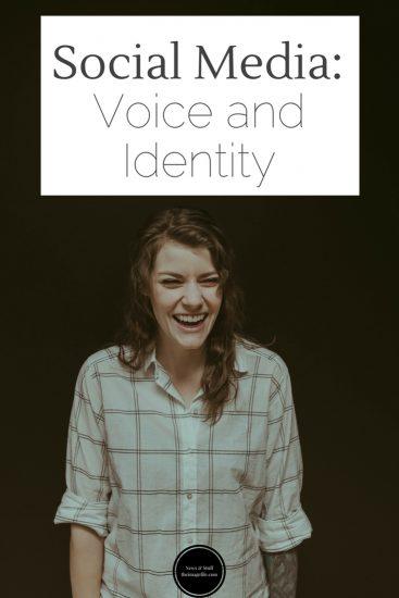 Social media: Voice and identity