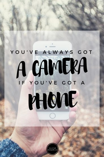 You've Always Got A Camera If You've Got A Phone!