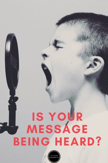 Is Your Message Being Heard?