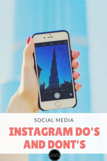 Social Media: Instagram Do's and Dont's