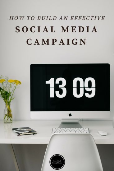 Building an effective social media campaign