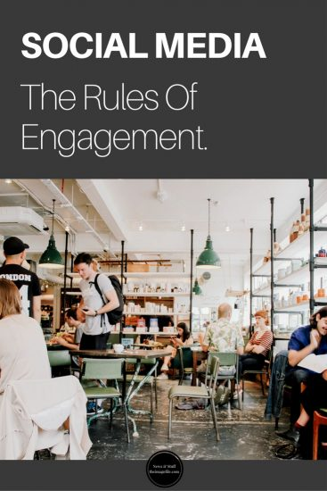 Social media, the rules of engagement!