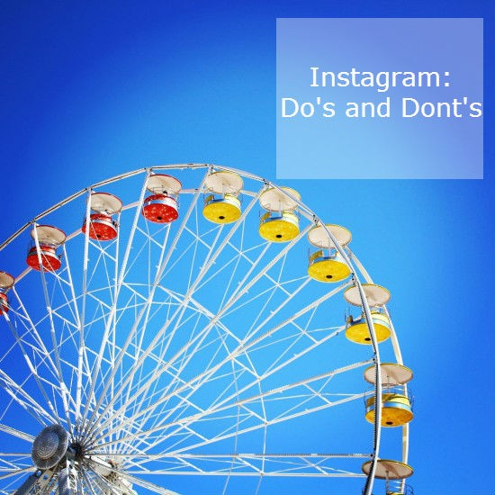 Instagram – dos and don'ts