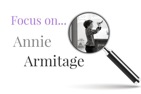 Focus On: Annie Armitage!