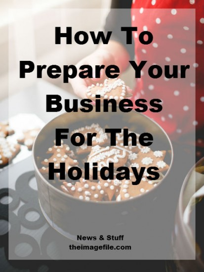 How To Prepare Your Business For The Holidays - Pinterest