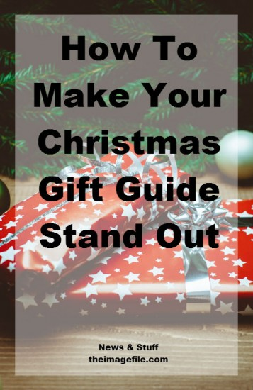 How to make your christmas gift guide stand out - pinterest