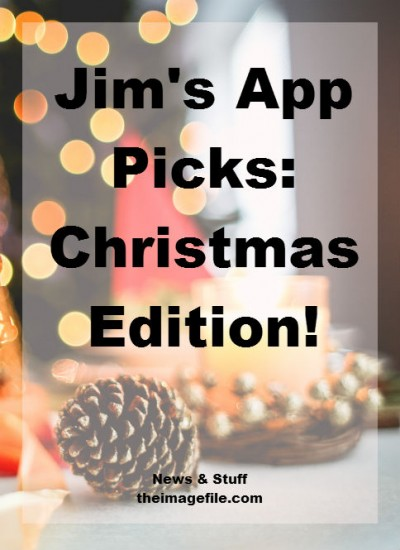 Jim's App Picks: Christmas Edition!