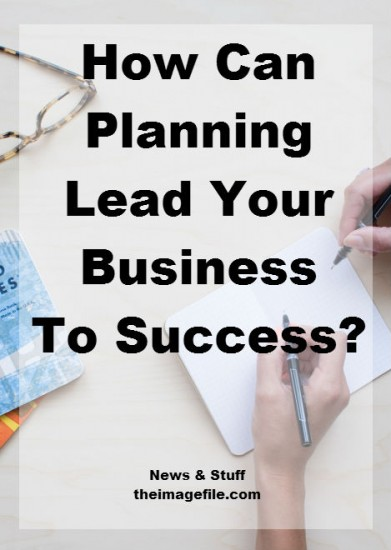 how can planning lead your business to success