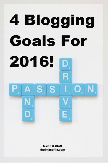 4 Blogging Goals For 2016!
