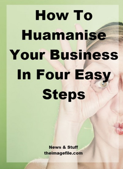 How To Humanise Your Blog In Four Easy Step