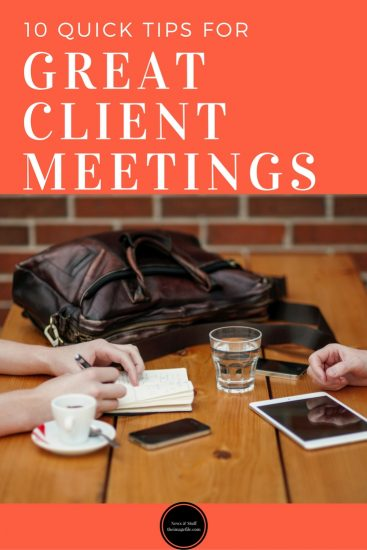 10 Quick Tips For Great Client Meetings