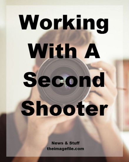 Working With A Second Shooter