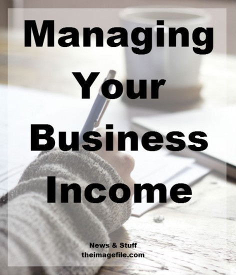 Managing Your Business Income