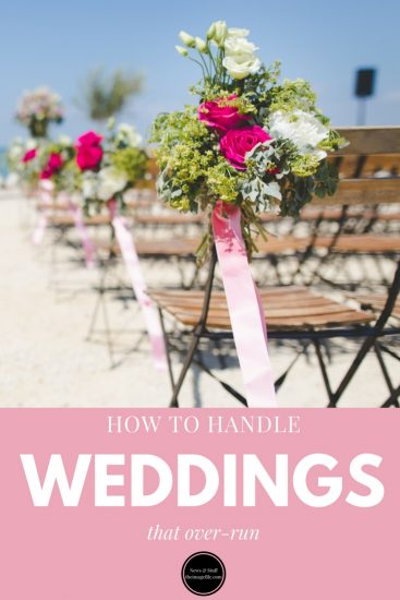 How To Handle Weddings That Over-Run