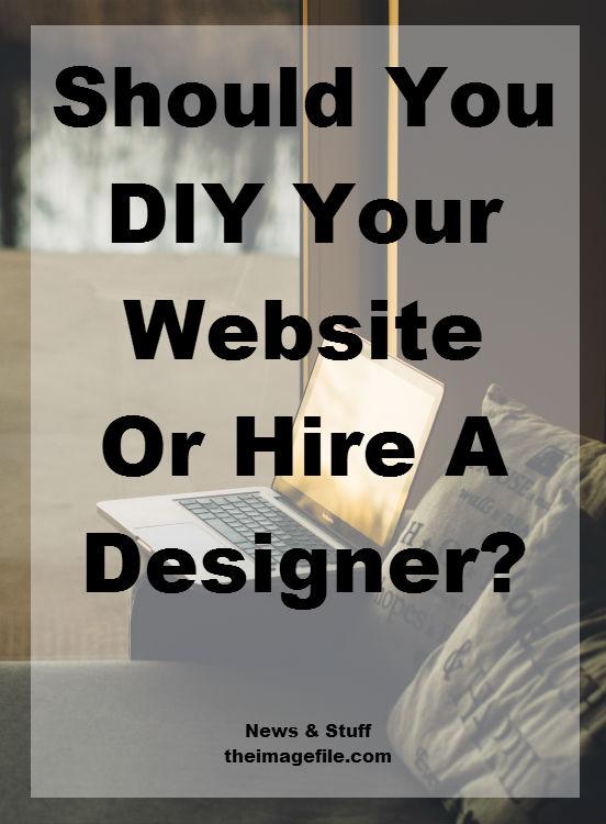 Should You Diy Your Website Or Hire A Designer News