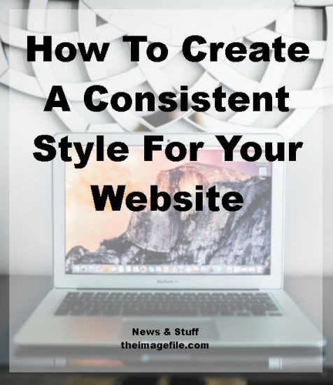How To Create A Consistent Style For Your Website
