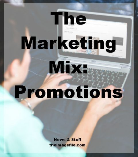 The Marketing Mix Promotions