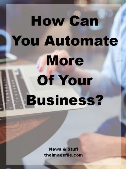 how can you automate more of your business