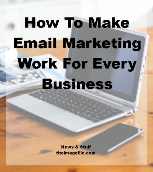 how to make email marketing work for every business