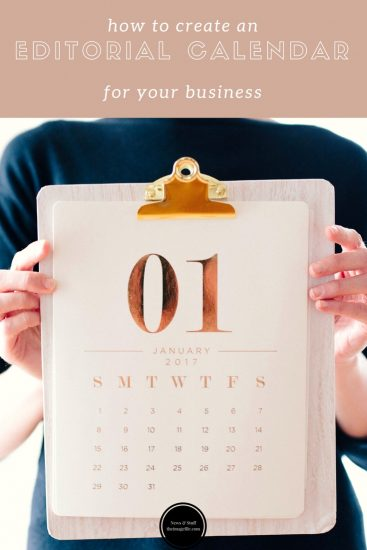 How To Create An Editorial Calendar For Your Business