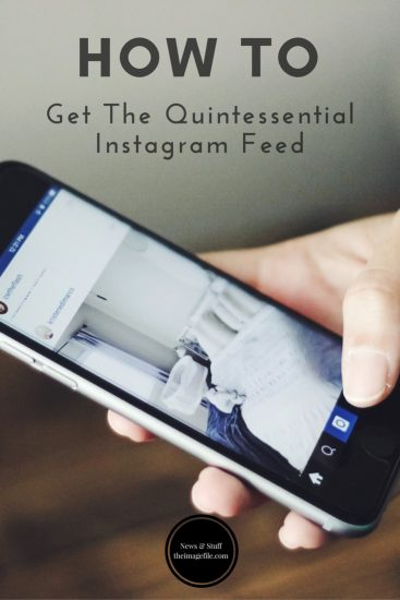 how-to-get-the-quintessential-instagram-feed-pinterest