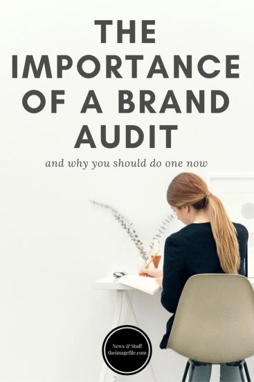 The Importance of a Brand Audit