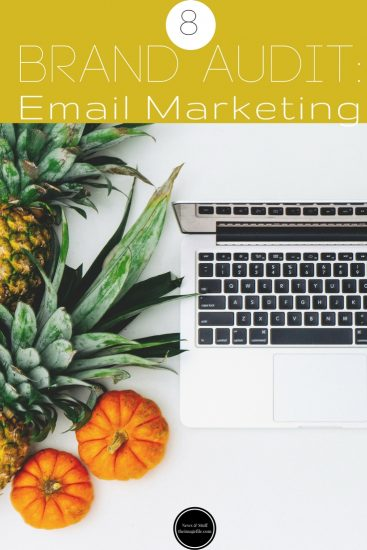 Brand Audit: Email Marketing