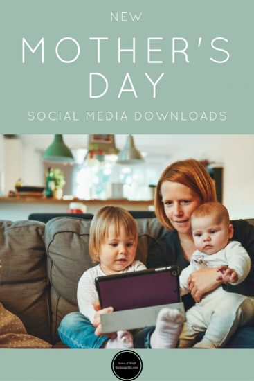 New Mother's Day Social Media Downloads!