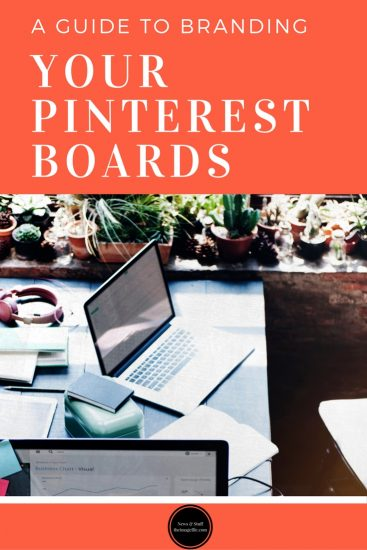 A Guide To Branding Your Pinterest Boards