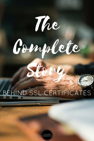 The Complete Story Behind SSL Certificates