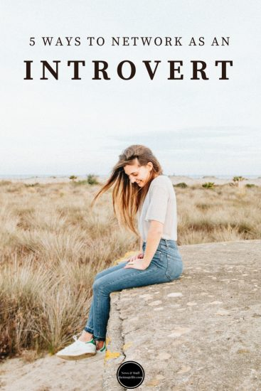 5 Ways To Network When You're An Introvert