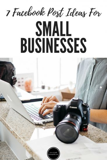 7 Facebook Post Ideas For Small Businesses