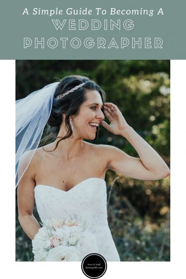 A Simple Guide To Becoming A Wedding Photographer