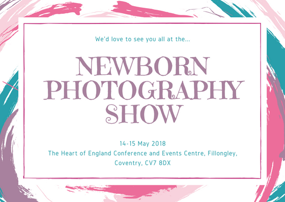 Newborn Photography Show 2018!