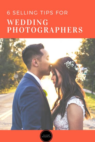 6 Selling Tips For Wedding Photographers