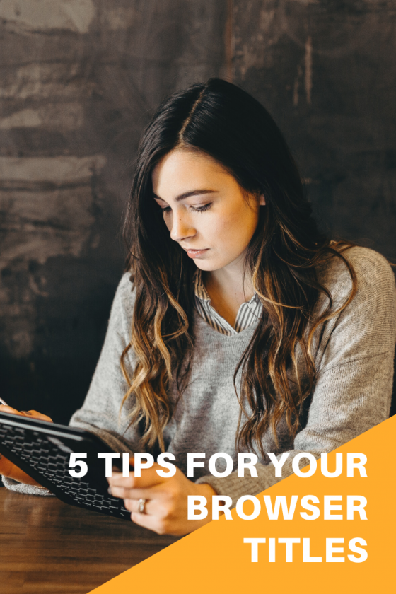 5 Tips for your Browser Titles!