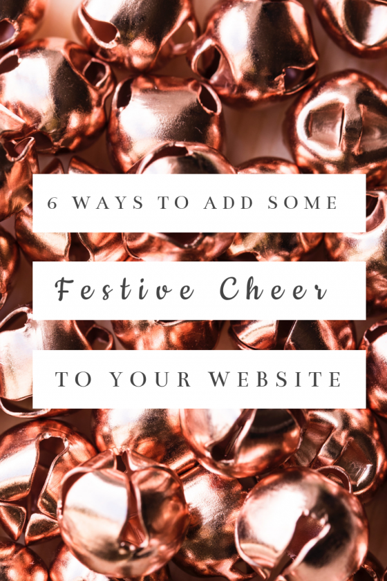 6 Ways To Add Festive Cheer To Your Website