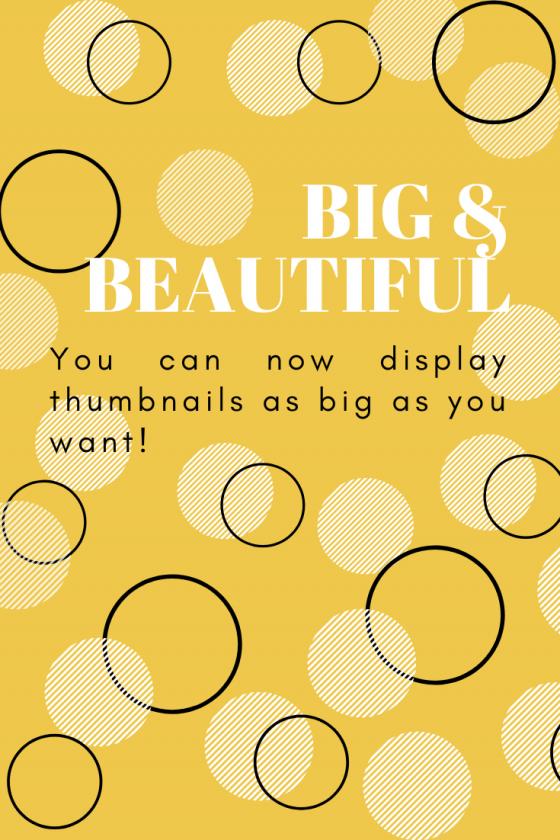 New Big & Responsive Thumbnails!