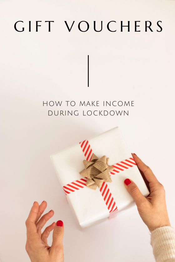 Gift Vouchers | How To Make Income During Lockdown