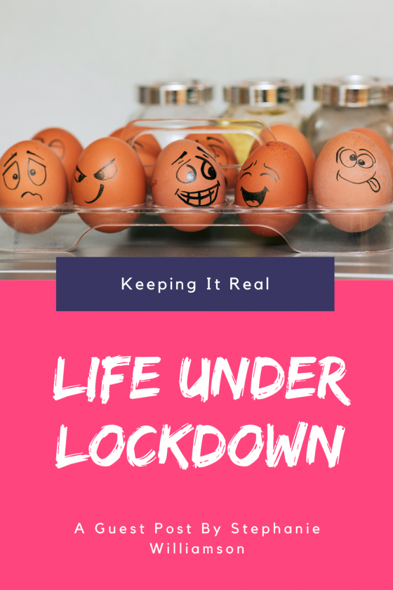 Life Under Lockdown: Keeping It Real