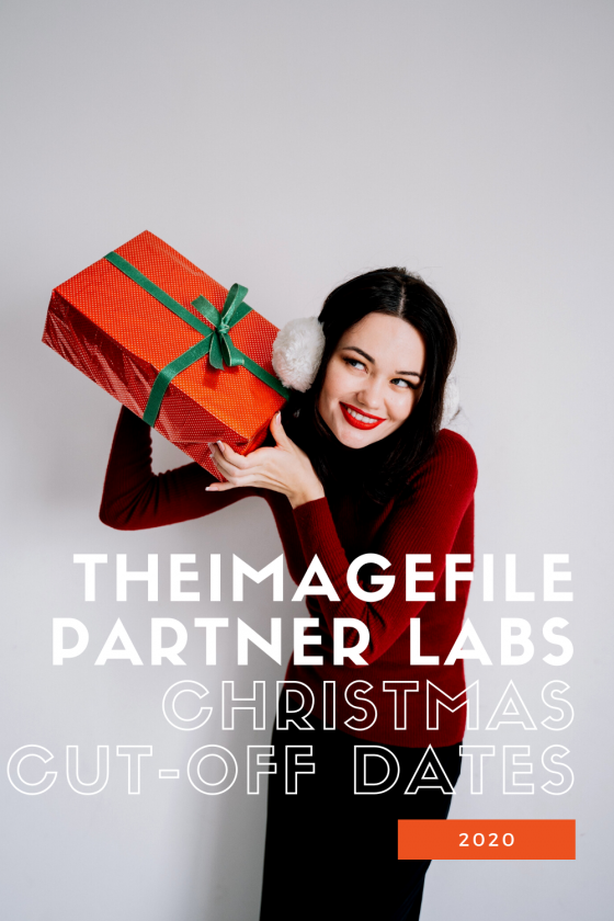 Theimagefile's Partner Labs|Christmas Cut-Off Dates For 2020